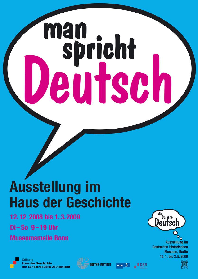 Haus der Geschichte, Bonn - man spricht Deutsch