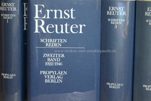Ernst Reuter, Schriften und Reden, 4 Bände, 1972-1975 (im Original-Schuber)