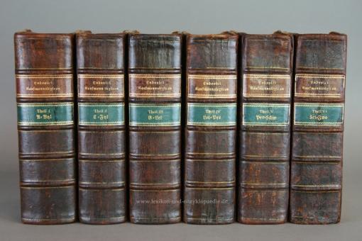 Ludovici/Schedel, Neu eröfnete Academie der Kaufleute encyclopädisches Kaufmannslexicon, 6 Bände, 1797