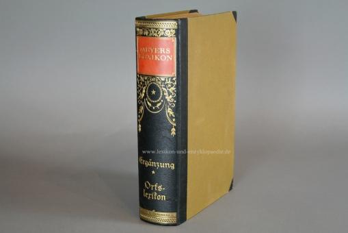 Meyers Lexikon 7. Auflage, Orts- und Verkehrslexikon des Deutschen Reiches, 1935, sehr selten