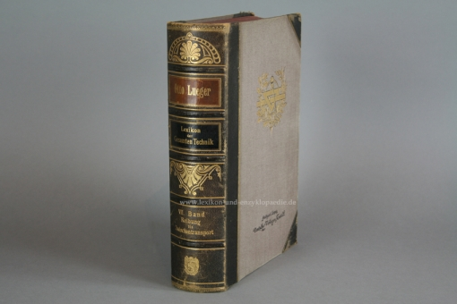 Luegers Lexikon der Gesamten Technik, Erstausgabe, Siebenter Band VII / 7 (1894-1899, 1. Auflage) VII