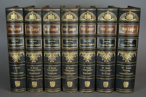 Luegers Lexikon der Gesamten Technik, Erstausgabe, 7 Bände (A-Z), 1894-1899 (I)