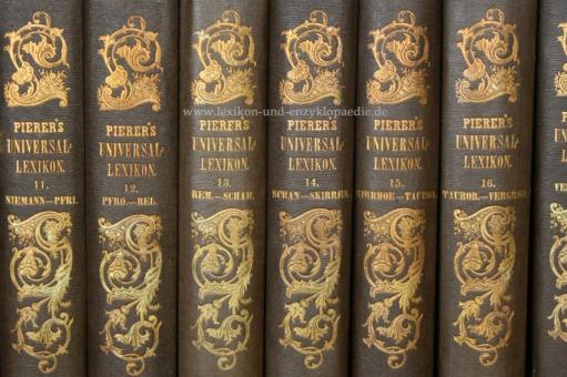 Pierers Universal-Lexikon, Encyclopädisches Wörterbuch 3. Auflage, 17 Bände, 1849-1852
