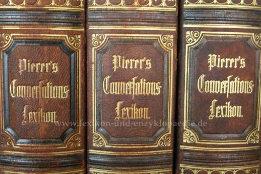 Pierers Universal-Conversations-Lexikon 6. Auflage, 18 Bände (A-Z), 1875-1879