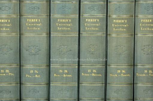 Pierers Universal-Lexikon der Gegenwart und Vergangenheit 2. Auflage, 34 Bände, 1840-1846 (I)