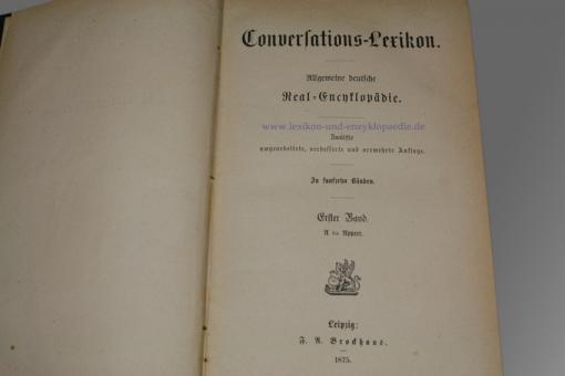Brockhaus Conversations Lexikon Zwölfte 12.Auflage Bilder Atlas Ikonographische Encyklopädie der Wissenschaft und Künste Zweite 2.Auflage 1869 1875 1879